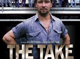 Фильм «Захват» (The Take, 2004)